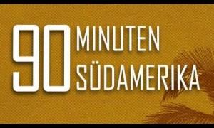 Mark Scheppert: 90 Minuten Südamerika